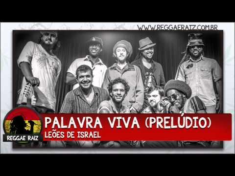 Leões De Israel - Palavra Viva Prelúdio