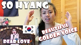 Vocal Enthusiast Reacts to SO HYANG 'Dear Love' - It was FLAWLESS!