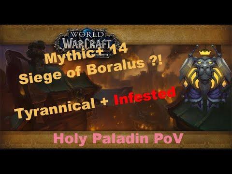 BFA Beta Mythic+ 14 Siege Of Boralus | Holy Paladin PoV | Tyrannical + Infested