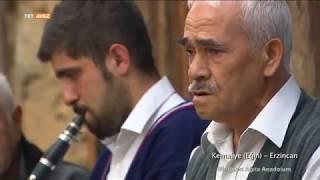 Erzincan-Kemaliye - Ninniden Ağıta Anadolum - 16. Bölüm