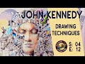 Learn fine art tips on how to Sketch and Draw with John Kennedy on Colour In your Life
