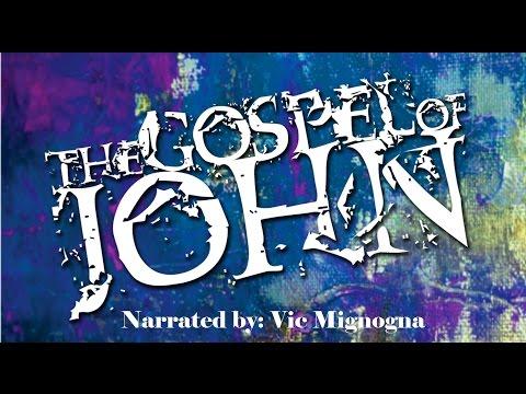 Vic Mignogna reads - The Gospel of John