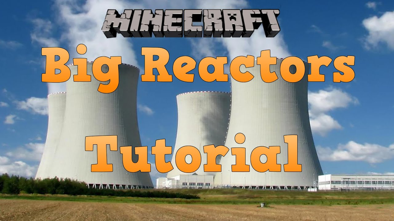 Minecraft big reactors tutorials youtube minecraft big reactors tutorials baditri Choice Image