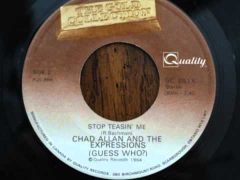 Chad Allan And The Expressions (Guess Who?) - Stop Teasin' Me