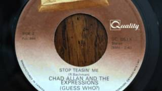 Chad Allan And The Expressions (Guess Who?) - Stop Teasin