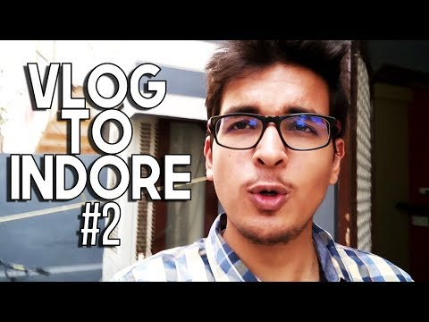 My Trip To Indore, MP | Travel Vlog Part 2 | Saxisam | Indian YouTuber