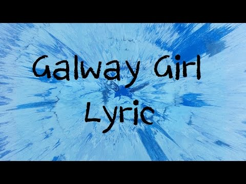 Galway Girl - Ed Sheeran [Lyric]