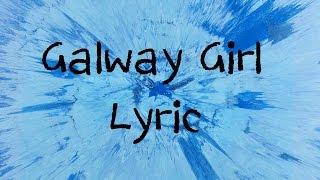 Download Galway Girl - Ed Sheeran [Lyric]