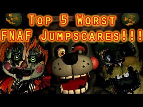 Top 5 Worst FNAF Jumpscares!!! || HAPPY HALLOWEEN, EVERYBODY!!!