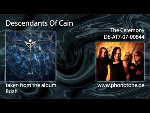 Descendants Of Cain - The Ceremony