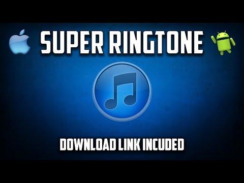 Super Ringtone (Download Link Included)