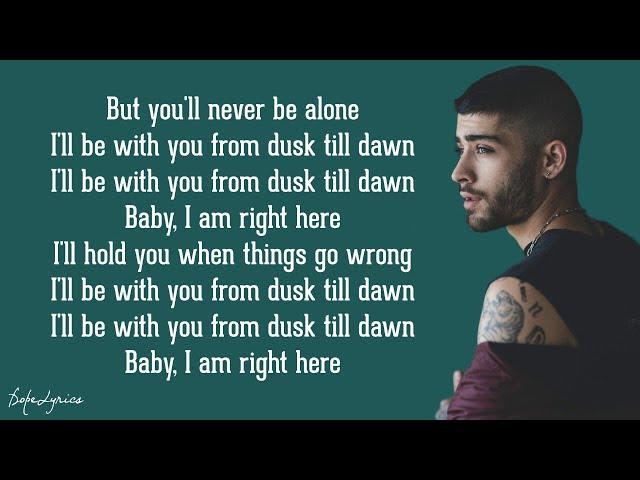 Dusk Till Dawn - ZAYN ft. Sia (Lyrics)