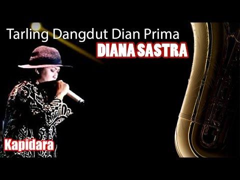 Diana Sastra - Kapidara - Tarling Dangdut Dian Prima