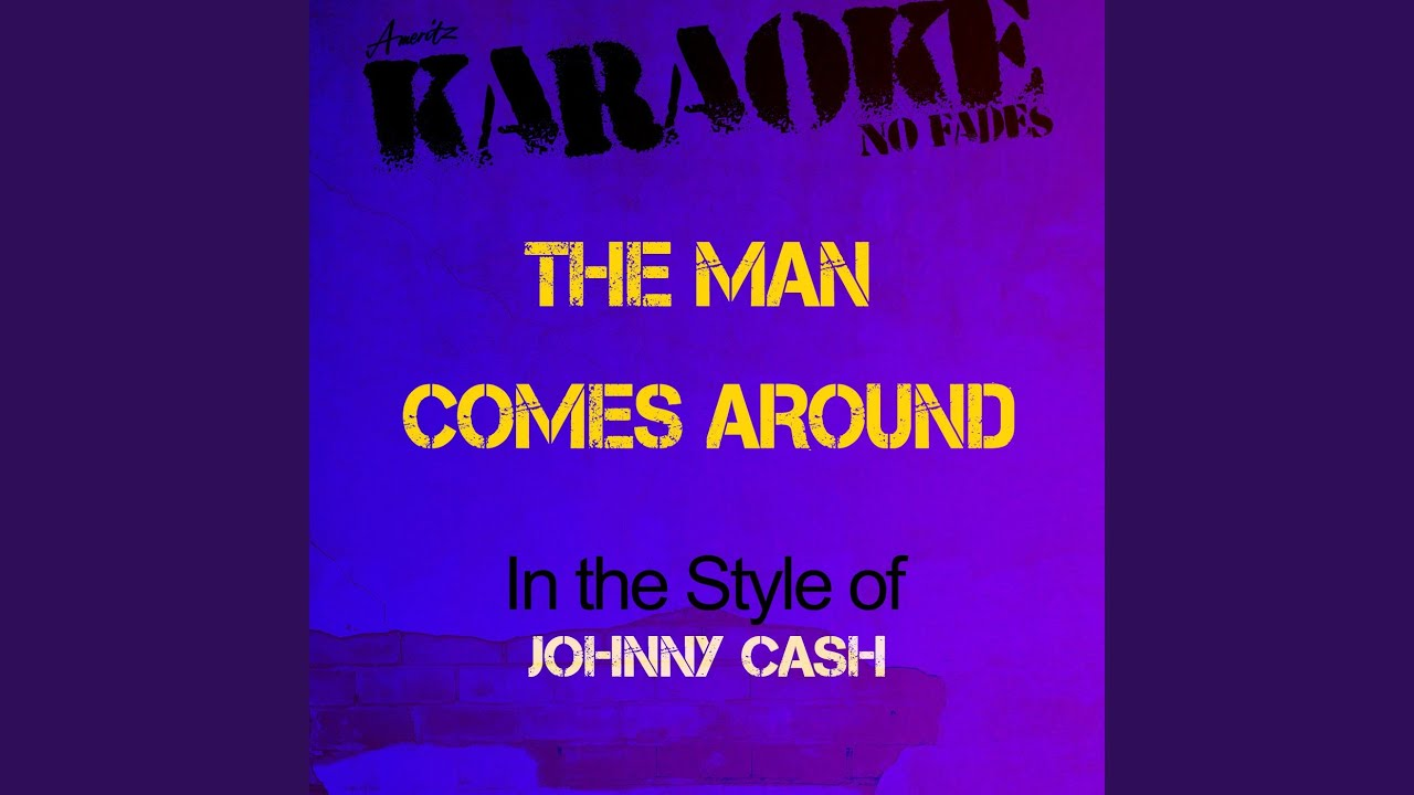 Johnny cash when the man comes around instrumental