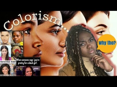 Colorism ?????????? .. Racism's Sneaky Twin Sister ???| A Video Essay *Commentary