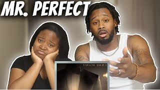 Reacting to Taylor Swift - Mr. Perfectly Fine (Taylor's Version) (From The Vault)
