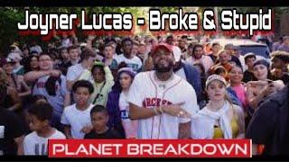 HE CLEANED UP HIS CITY !!   JOYNER LUCAS x BROKE AND STUPID   REACTION   PLANET BREAKDOWN