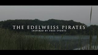 Gambar cover TRAILER: THE EDELWEISS PIRATES