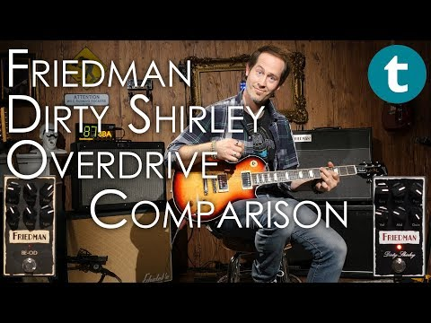 Friedman Dirty Shirley | Amp vs. Pedal vs. BE-OD | Strat & Les Paul | Demo