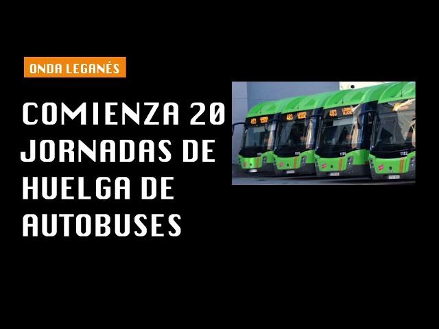 Comienzan 20 jornadas de huelga de autobuses