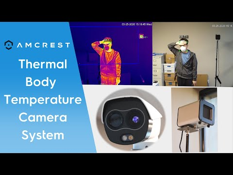 Amcrest Thermal Body Temperature Camera System
