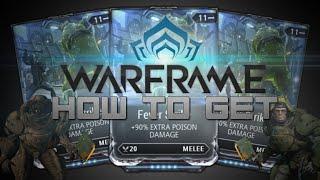 How To Get Fever Strike - Warframe