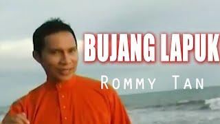 Download Lagu Melayu - Rommy Tan - Bujang Lapuk (Official Video Lagu Minang)