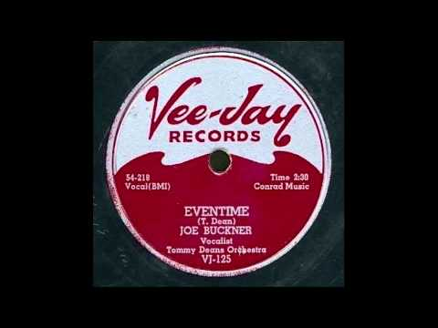 Joe Buckner - Eventime 78 rpm!