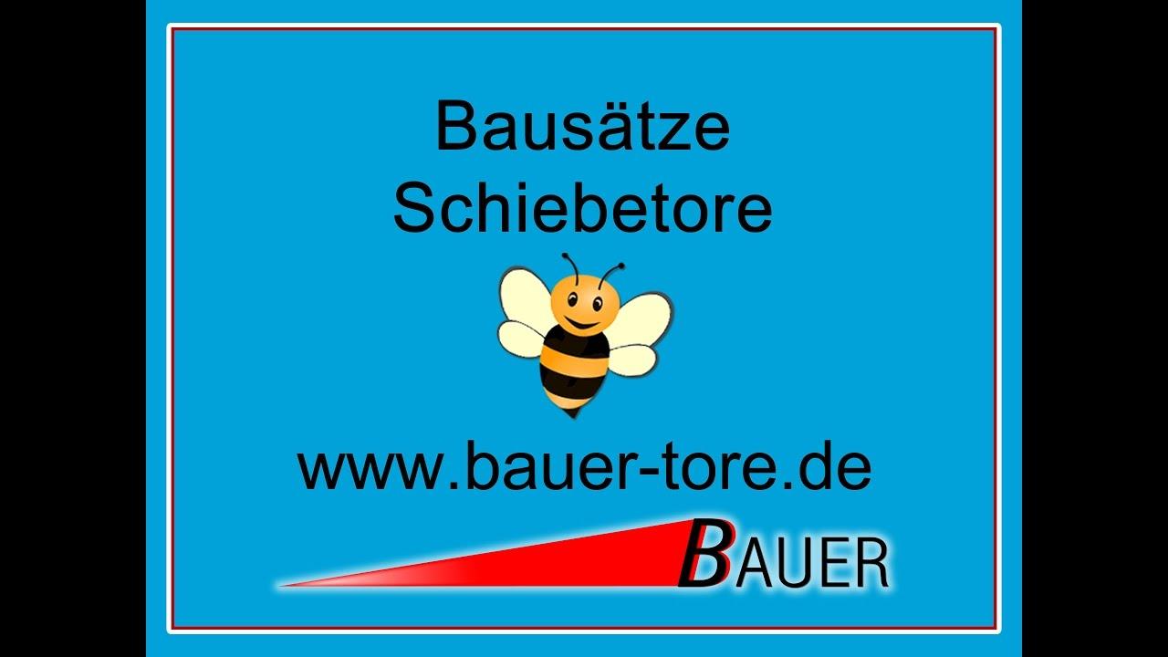 Bauer Bausatz Schiebetore Youtube
