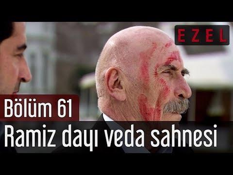 Ezel 61.Bölüm Ramiz Dayı Veda Sahnesi