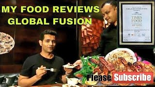 Best Buffet Mumbai Global Fusion | food reviews anchor mohsinkhan| times food award winner