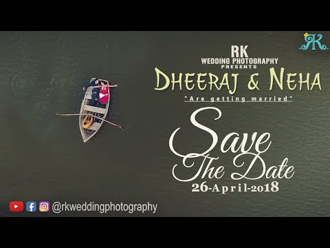 Save The Date  Dheeraj + Neha  |    | Udaipur