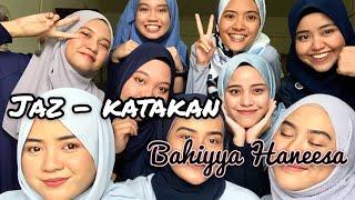 JAZ - Katakan (Acapella Version By Bahiyya Haneesa)