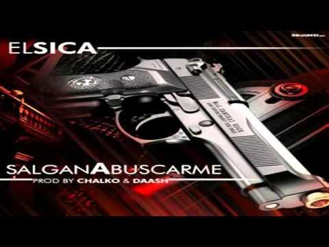 Download El Sica   Salgan A Buscarme Prod  Chalko y Daash Quality