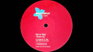 "Mirror Ball - Given Up (Original 12"" Mix)"