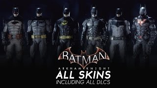 Batman Arkham Knight - All Skins