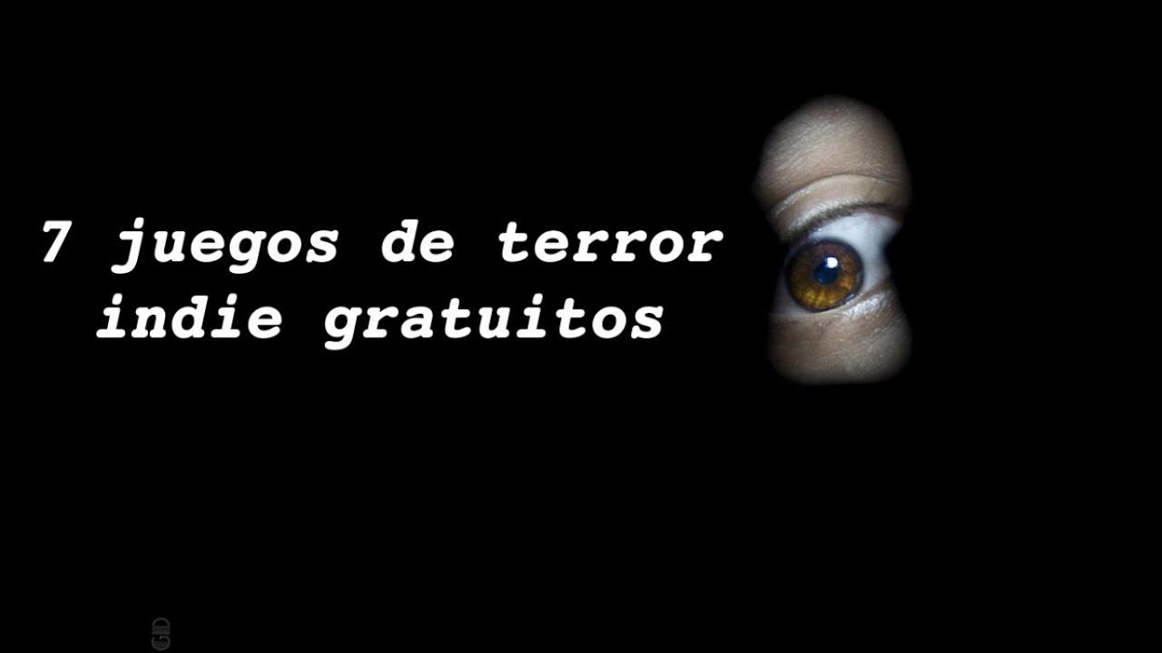 7 Juegos De Terror Indie Gratuitos Youtube