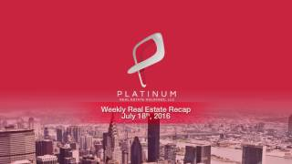 Weekly Real Estate Investment News - Week of July 18 2016