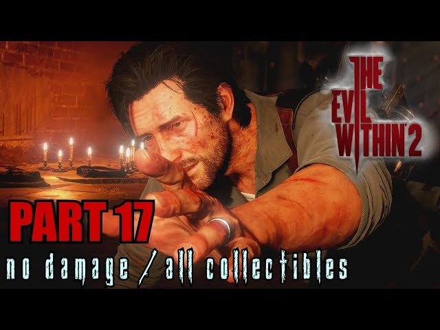 The Evil Within 2 Walkthrough Part 17 - Stronghold No Damage / All Collectibles
