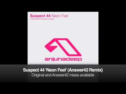 Suspect 44 - Neon Feel (Answer42 Remix)
