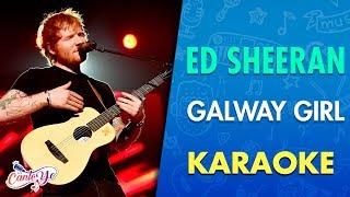 ed-sheeran---galway-girl-karaoke-cantoyo