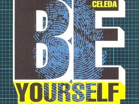 Celeda - Be Yourself (Part One)