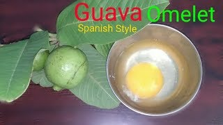 Spanish Style Guava Omelette / how to make Egg Omelette with Guava