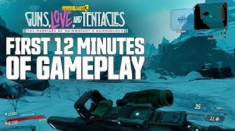 """Borderlands 3 - """"Guns, Love, and Tentacles"""" First 12 Minutes of Gameplay"""