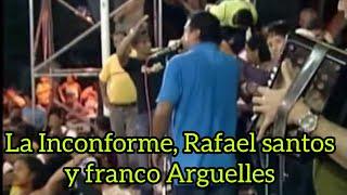 La Inconforme Rafael Santos & Franco Arguelles En Parranda