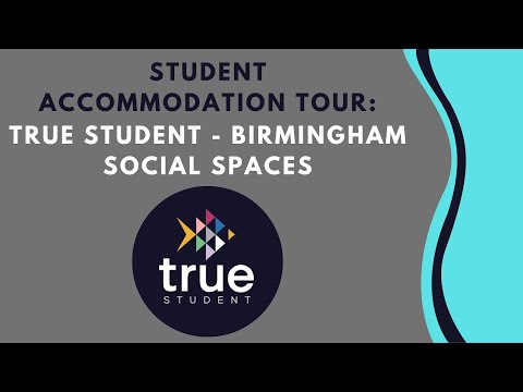 True Student Birmingham - Student Accommodation Tour - Social Spaces