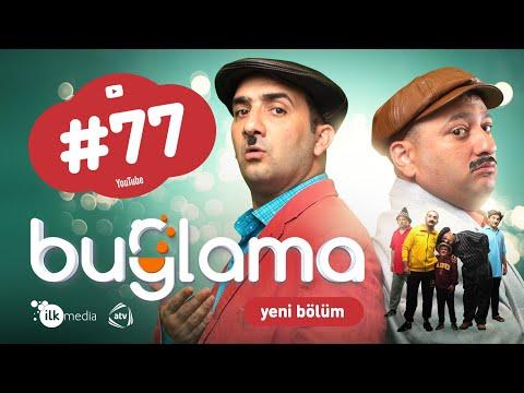 """""""Buğlama"""" #77 Yeni (09.01.2021)"""