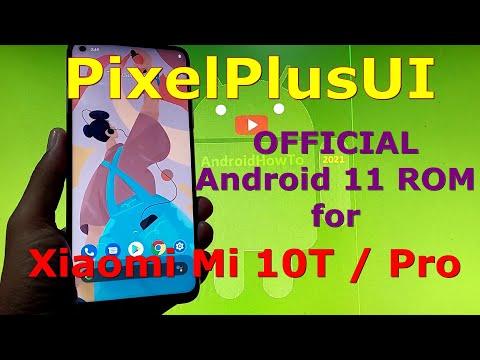 PixelPlusUI Official for Xiaomi Mi 10T / Mi 10T Pro ( Apollo / Pro ) Android 11 ROM