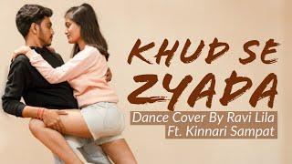Khud Se Zyada | Tanishk Bagchi | Zara Khan | Ravi Lila ft. Kinnari Sampat | Stay Home | COVID-19