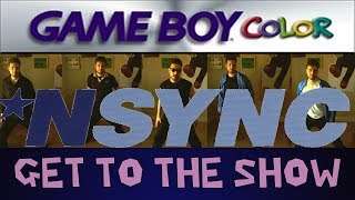 Let's Play Nsync: Get to the Show! (Plus Dance Cover)